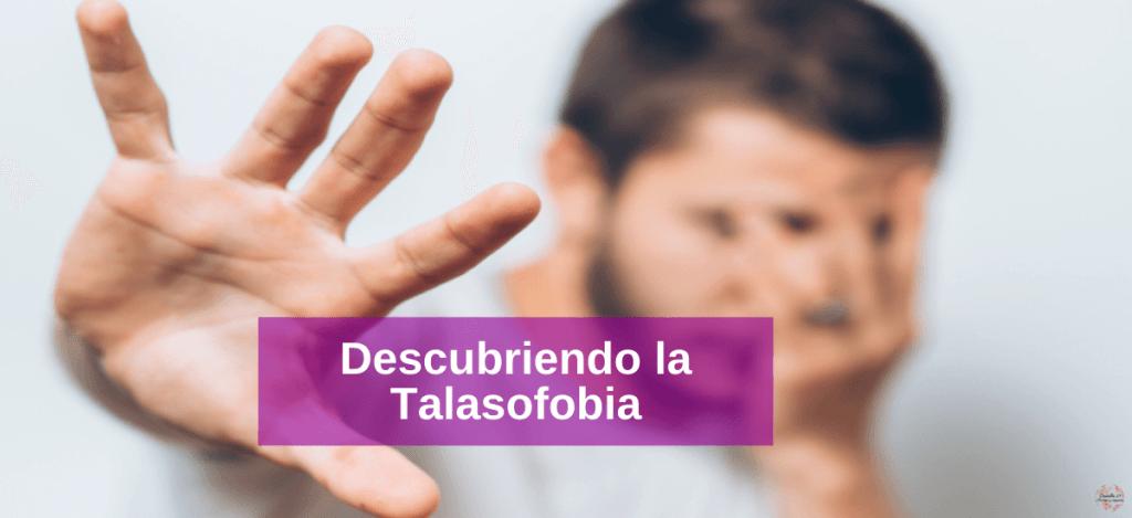 Talasofobia